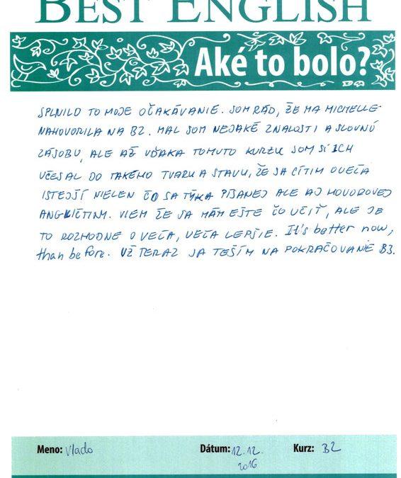 """Vlado: """"Cítim sa oveľa istejší nielen čo sa týka písanej, ale aj hovorovej angličtiny."""""""